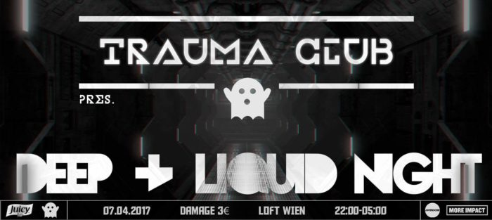 Trauma Club Deep & Liquid Night #2 1